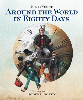 Around the World in Eighty Days By Verne, Jules/ Ingpen, Robert R. (ILT)